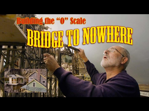 "Building the ""O"" Scale Bridge to Knowair"