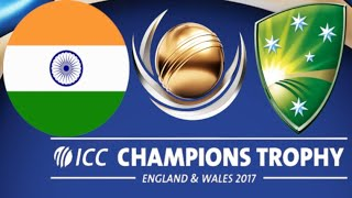 Cricket 07 - Champions Trophy 2017 - India vs Australia