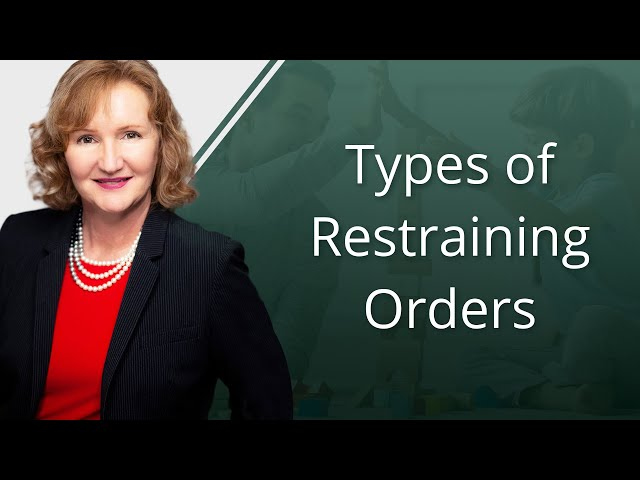 Types of Restraining Orders
