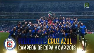 CRUZ AZUL CAMPEÓN COPA MX 2018, ÚLTIMOS MINUTOS | TV AZTECA | CRUZ AZUL VS MONTERREY FINAL COPA MX