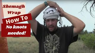 How To Tie a Shemagh, No Knots Required!