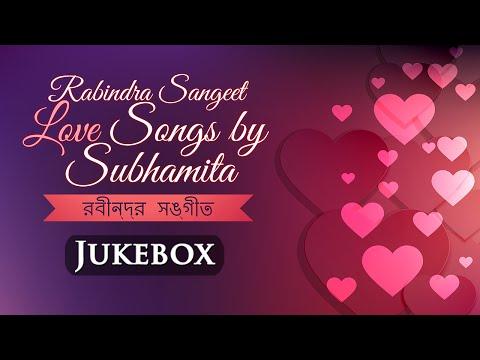 Rabindra Sangeet Love Songs By Subhamita - Gopano Kathati - Hit Bengali Songs