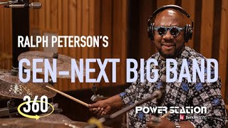 Ralph Peterson's Gen-Next Big Band - Acceptance (360 Video)