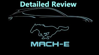 Detailed Review of The Mustang Mach E