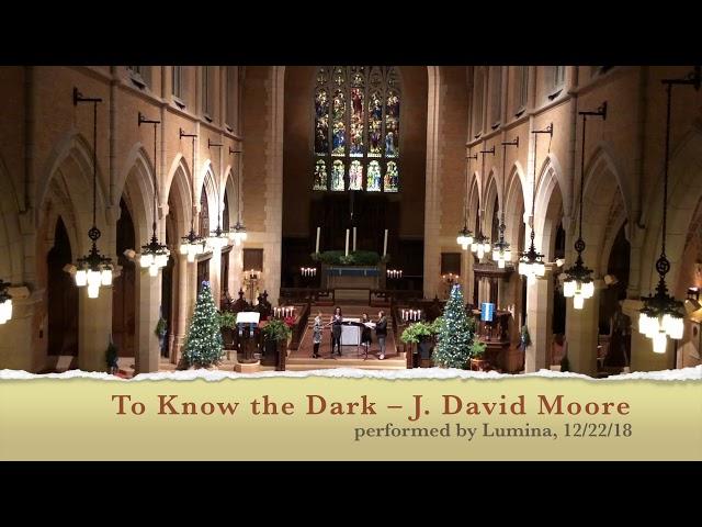 To Know The Dark