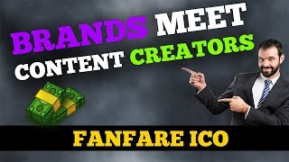Fanfare ICO - Brands meet Content Creators (Awesome opportunity)