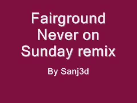 Never on a Sunday - remix