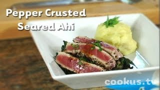 How To Make Pepper Crusted Seared Ahi Tuna