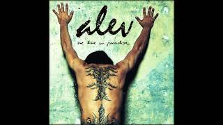 Alev - Time Will Show