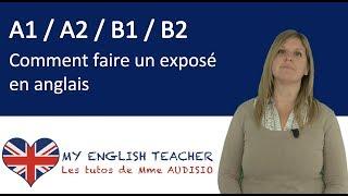Méthodologie : Comment faire un exposé en Anglais - Tuto apprendre Anglais gratuit