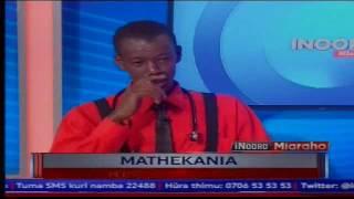 Inooro Miaraho: Mathekania