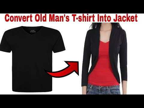 Reuse/Convert/Recycle/Revamp A T-shirt Into Cool/Casual Jacket/Old T-shirt Hacks/Reuse T-shirts