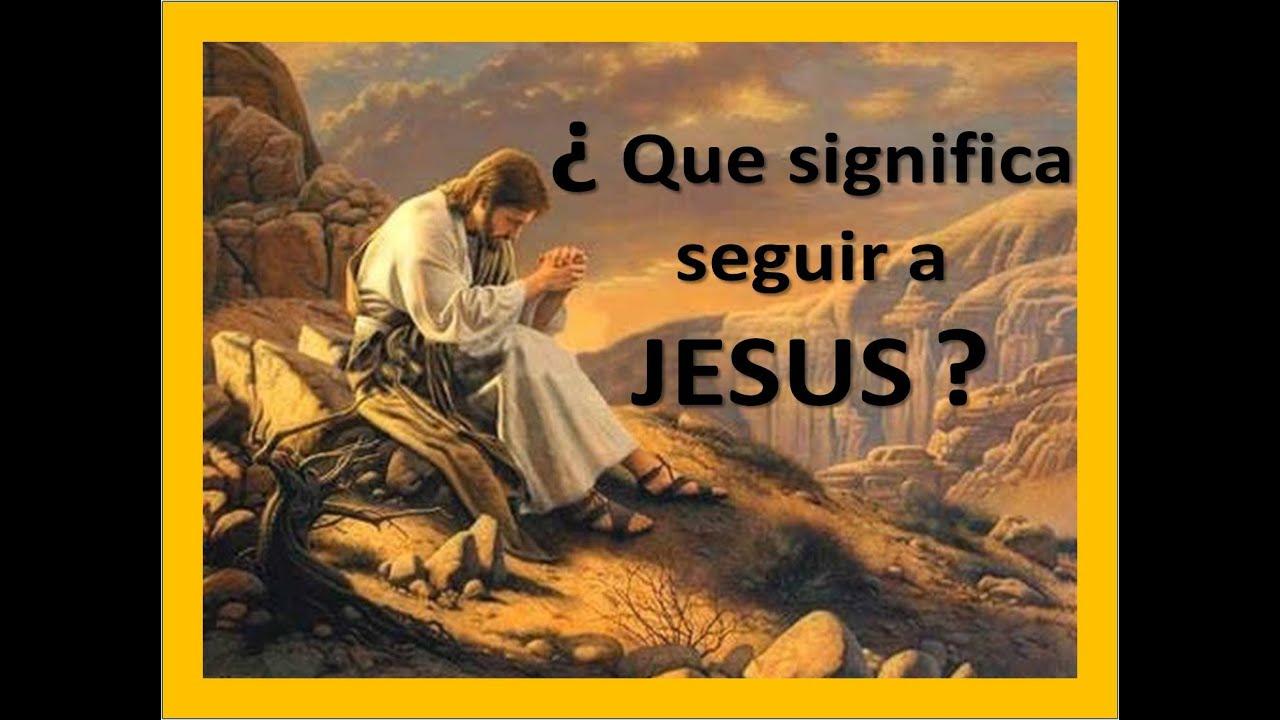 Resultado de imagen para seguir a jesus