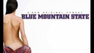 The DNC - Ur The Bomb - Blue Mountain State Soundtrack