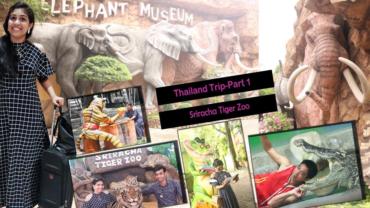 Thailand Trip- Sriracha Tiger Zoo- PART 1 - Malayalis at Bangkok Pattaya 2020