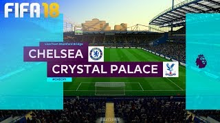 FIFA 18 - Chelsea vs. Crystal Palace @ Stamford Bridge