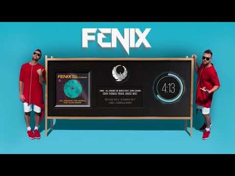 Fenix - All Around the World (feat. Chris Casino) (Dan Thomas Tribal House Mix)