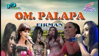 Full Video Om Palapa Lawas 2003 Best is The Best Album