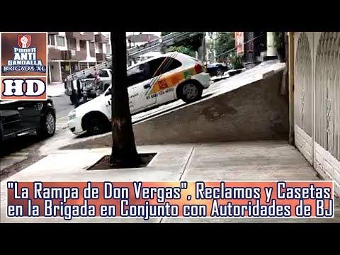 """""""La Rampa de Don Vergas"""", Reclamos y Casetas en la Brigada en Conjunto con Autoridades en Del. BJ"""