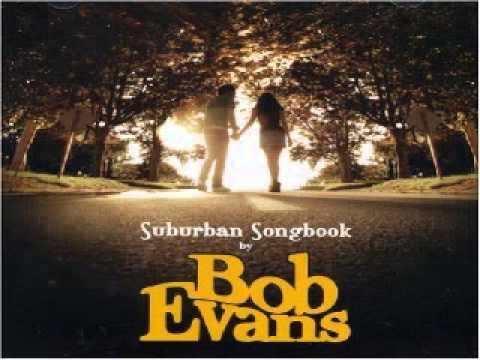 Bob Evans - Darlin' Won't You Come