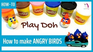Angry Birds Play Doh Set Cars Toys Funny Videos | How To Learn To Counting The Numbers To 5 For Kids