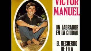 Victor Manuel - Un labrador en la ciudad