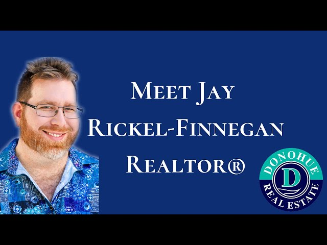 Jay Rickel-Finnegan - Realtor® with Donohue Real Estate