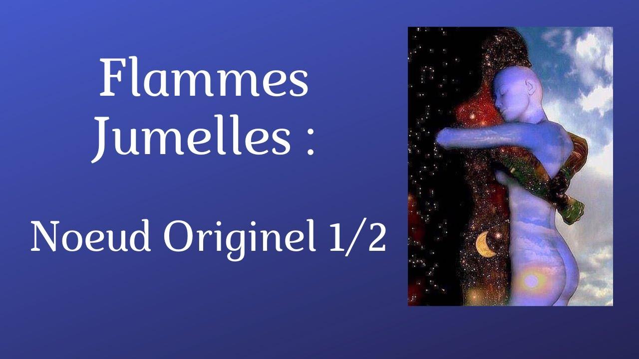 Flammes Jumelles - Le Noeud karmique