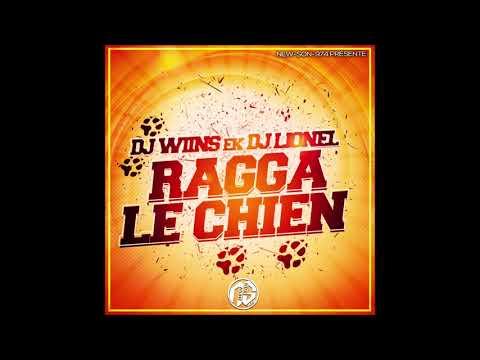 Dj Wiins Ek Dj Lionel - Ragga Le Chien (2019)