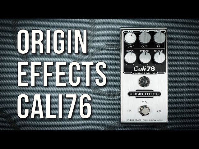 Classic Compression in Pedal Form: Origin Effects Cali 76 Review