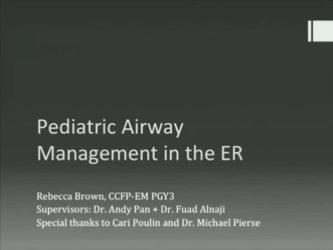 Pediatric Airway Management in the ER