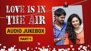 Cover images Love Is In The Air | Audio Jukebox | Part 1