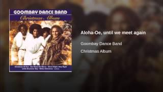 Aloha-Oe, until we meet again