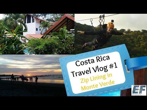 Costa Rica Tamarindo Travel Vlog #1   Zip lining in Monte Verde