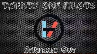 Stressed out- twenty one pilots / MP3
