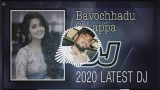 Bavochhadu O Lappa DJ SRINU REMIX SONG .