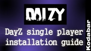 How to install DayZ single player - DaiZy (works with 1.8.1 and all other versions)