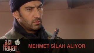 Mehmet Silah Alıyor - Acı Hayat 11.Bölüm
