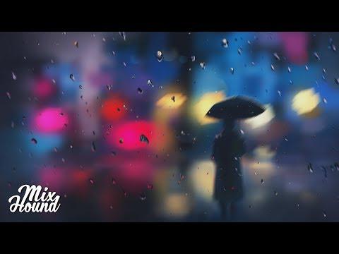Chillstep | Sappheiros - The Sound Of Rain