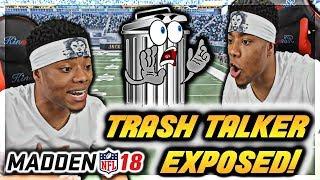 TRASH TALKER GETS EXPOSED!!!   Madden 18 Trash Talk   Madden 19 Online Gameplay