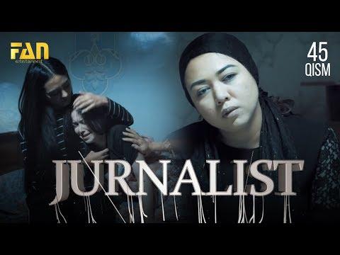 Журналист Сериали - 45 қисм | Jurnalist Seriali - 45 Qism