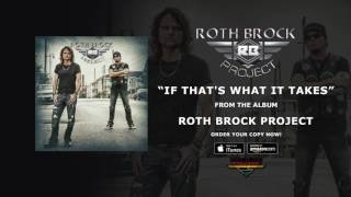 "Roth Brock Project – ""If That's What It Takes"" (Official Audio)"