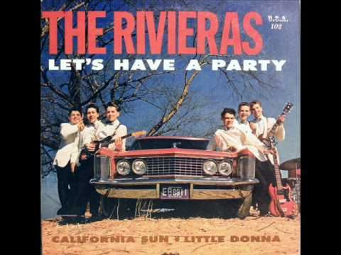 The Rivieras - Let's Have A Party 1964