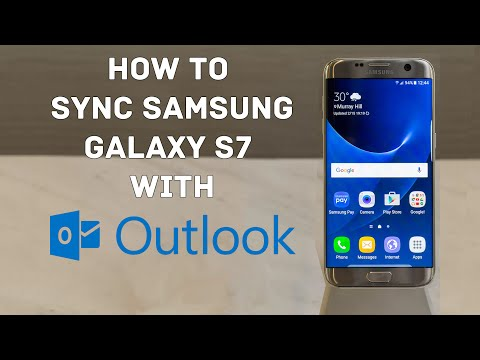Sync Samsung Galaxy S7 With Outlook