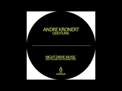 Andre Kronert - Odd Funk - The Hidden Gun EP - (Night Drive Music)