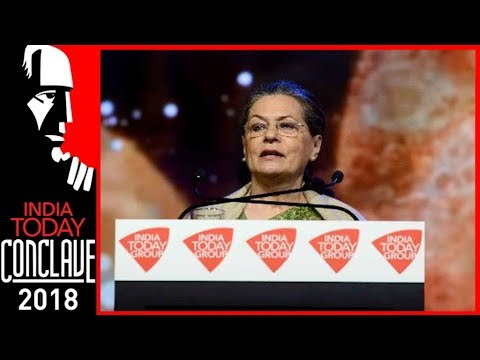 Won't Let BJP Come Back To Power In 2019, Says Sonia Gandhi At India Today Conclave 2018
