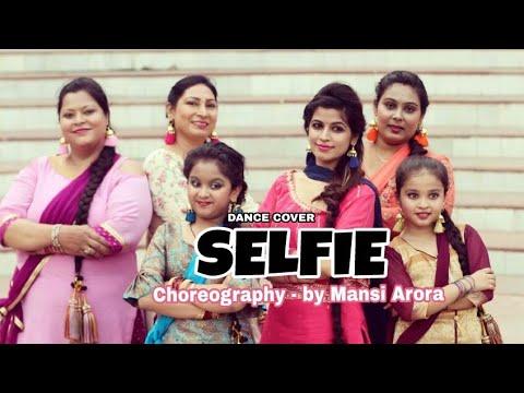 Selfie | Golak Bugni Bank Te Batua | Easy Punjabi Dance |Dance Cover by Mansi Arora