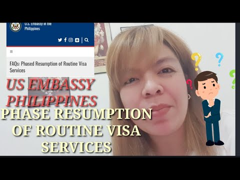 US EMBASSY IN THE PHILIPPINES|RESUMPTION OF VISA SERVICES|US VISA PROCESSING