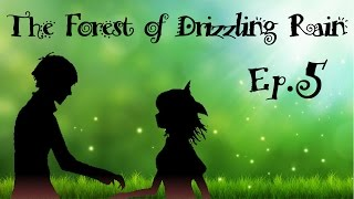 the forest of drizzling rain brrrr brividi ep 5 gameplay ita