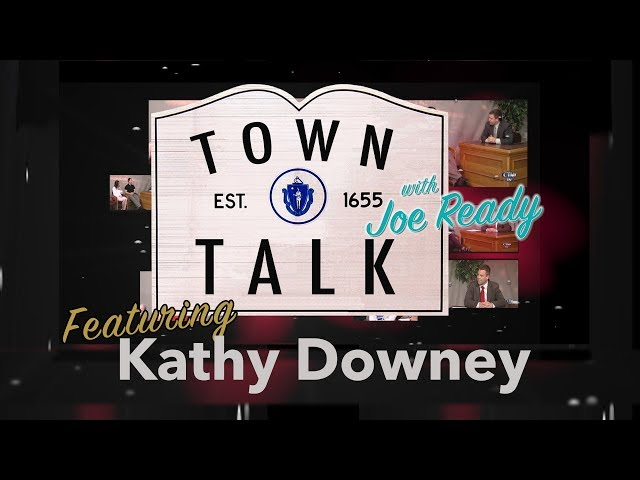 Town Talk featuring Kathy Downey - April 29, 2019